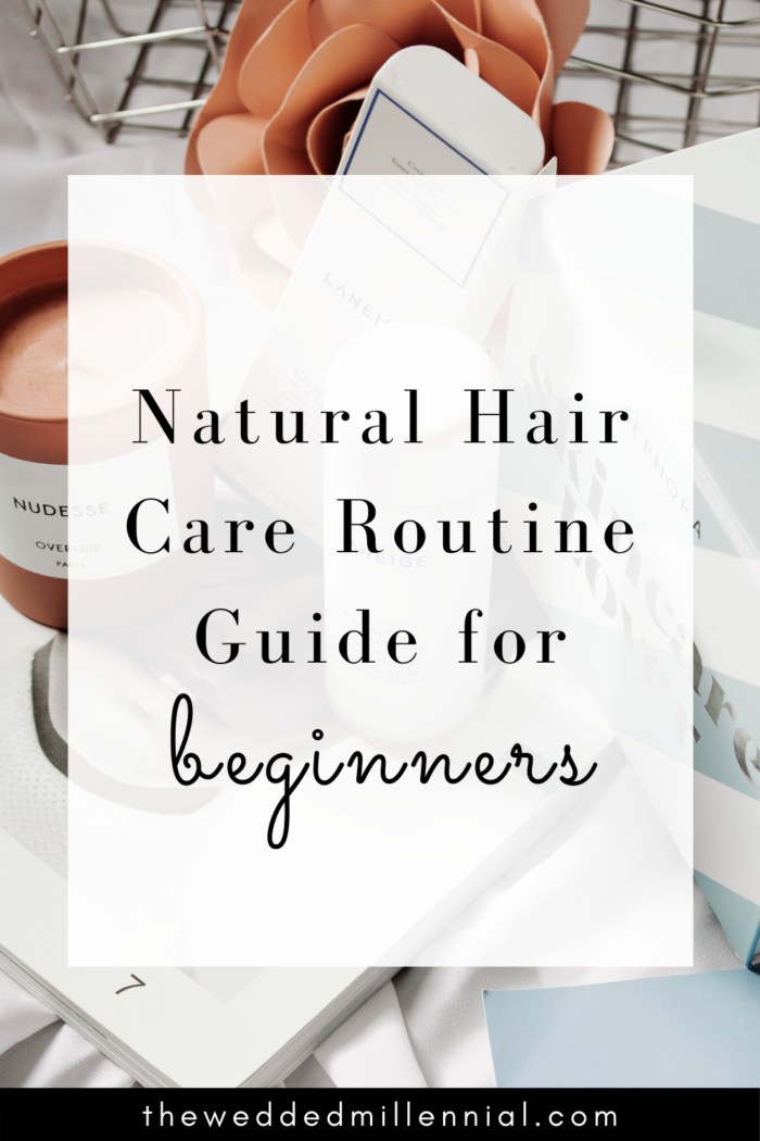 How to Create a Natural Hair Care Routine