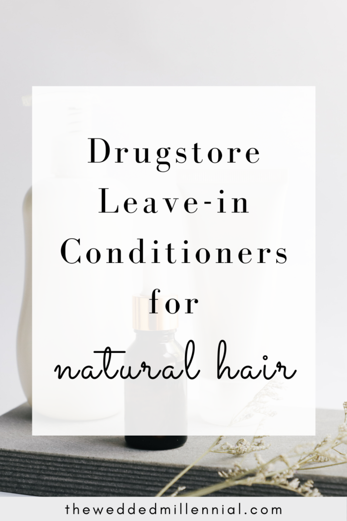 Drugstore Leave-In Conditioners for Natural Hair