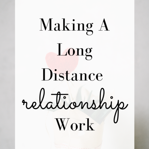 Making Your Long Distance Relationship Work